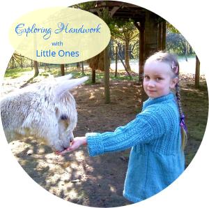 Exploring Handwork with Little Ones